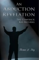Cover for 'An Abduction Revelation: The Comeback Kid Returns'
