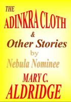 Cover for 'The Adinkra Cloth & Other Stories'