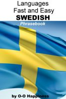 Cover for 'Languages Fast and Easy ~ Swedish Phrasebook'