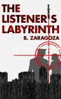 Cover for 'The Listener's Labyrinth'
