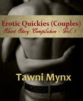Cover for 'Erotic Quickies (Couples) - Short Story Compilation Vol. 1'