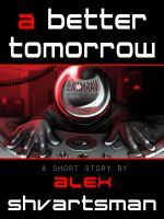 Cover for 'A Better Tomorrow'