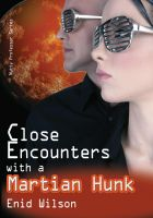 Cover for 'Close Encounters with a Martian Hunk (Romantic Science Fiction)'