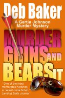 Cover for 'Murder Grins and Bears It'