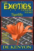 Cover for 'The Exotics: Tigerlilly (A Short Story)'