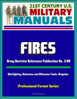 Cover for '21st Century U.S. Military Manuals: Fires - Army Doctrine Reference Publication No. 3-09, Warfighting, Defensive and Offensive Tasks, Brigades (Professional Format Series)'