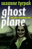 Cover for 'Ghost Plane and Other Disturbing Tales'