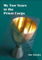 Cover for 'My Two Years in the Priest Corps'