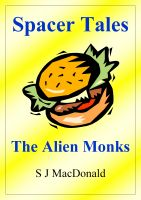 Cover for 'Spacer Tales: The Alien Monks'