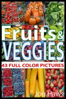 Cover for 'Fruits & Veggies: a picture book for children'