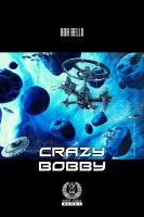 Cover for 'Crazy Bobby'