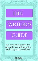 Cover for 'Life Writer's Guide'