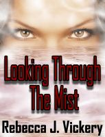 Cover for 'Looking Through The Mist'