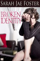 Cover for 'Broken Identity'