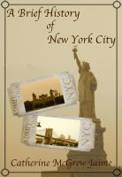Cover for 'A Brief History of New York City'