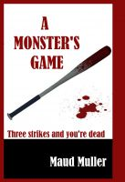 Cover for 'A Monster's Game'