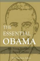 Cover for 'The Essential Obama: The Finest Speeches of Barack Obama'