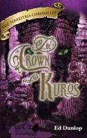 Cover for 'The Crown of Kuros'
