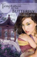 Cover for 'Temptation of the Butterfly (Zhang Dynasty 2)'