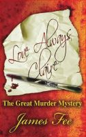 "Cover for 'Love Always Claire ""The Great Murder Mystery""'"