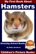 My First Book About Hamsters - Amazing Animal Books - Children's Picture Books by Molly Davidson