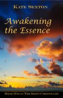 Cover for 'Awakening the Essence:Book One of The Siren Chronicles'