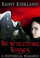 Cover for 'Bewitching Kisses (Bewitching Kisses Series)'