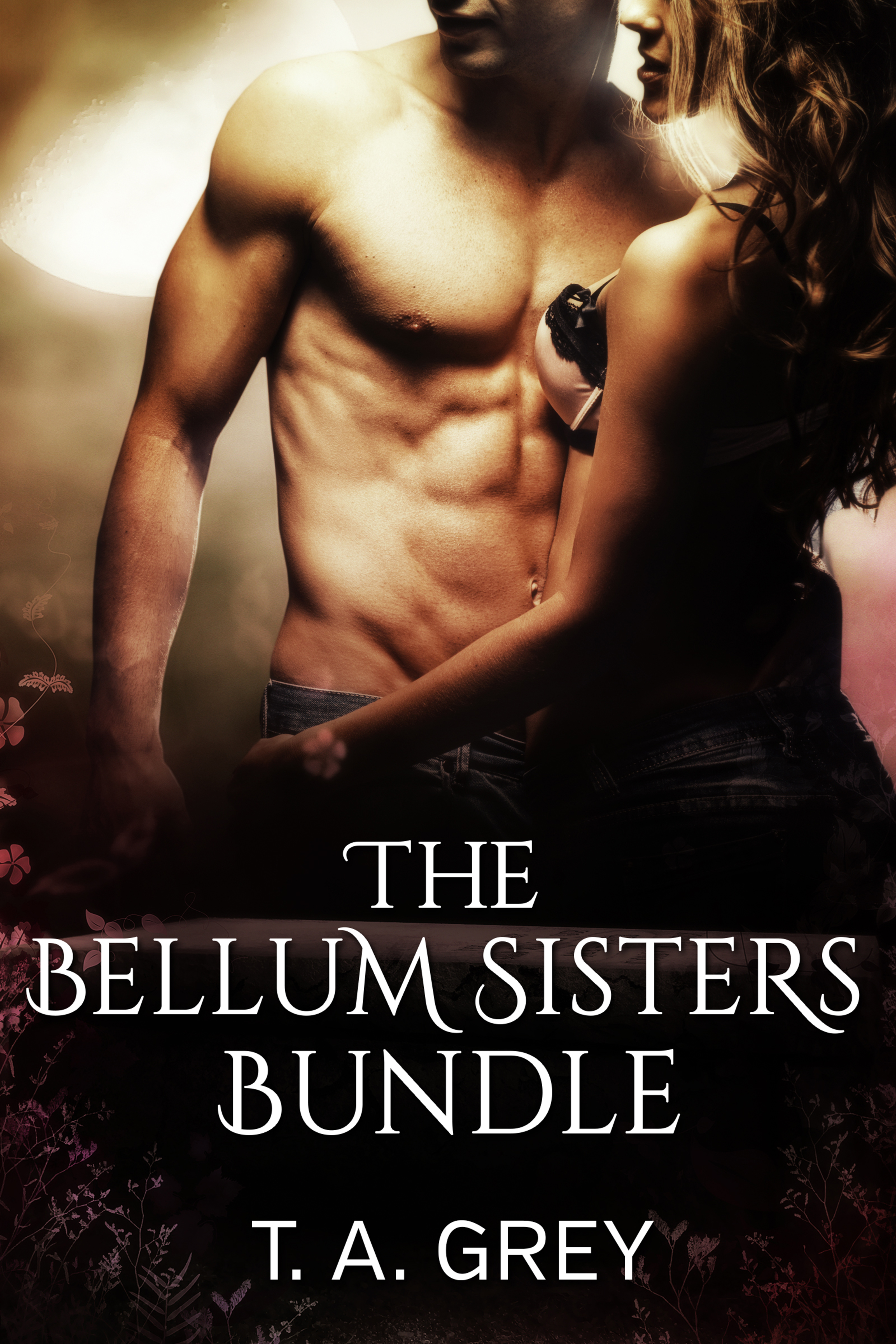 T. A. Grey - The Bellum Sisters Book Bundle