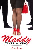 Cover for 'Maddy Takes a Memo (BBW Billionaire Menage Erotica)'