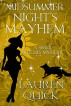 A Midsummer Night's Mayhem by Lauren Quick