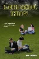 Cover for 'Hacker School Trilogy'