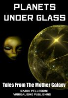 Cover for 'Planets Under Glass'