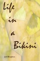 Cover for 'Life In A BIkini'