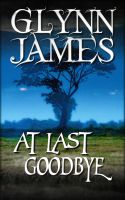 Cover for 'At Last, Goodbye (Short Story)'