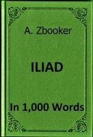 Cover for 'Homer - The Iliad in 1,000 Words'