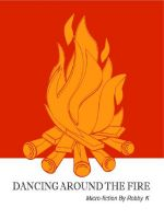 Cover for 'Dancing Around the Fire'