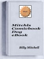 Cover for 'Mitchls ComicBook Dog'