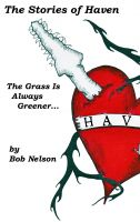 Cover for 'The Stories of Haven: The Grass Is Always Greener...'