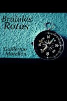 Cover for 'Brújulas rotas'