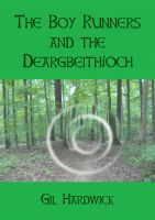 Cover for 'The Boy Runners and the Deargbeithíoch'