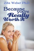 Cover for 'Because You're Really Worth It:  Enhancing Your Self-esteem'