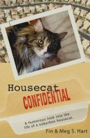 Cover for 'Housecat Confidential'