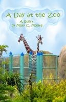 Cover for 'A Day at the Zoo'