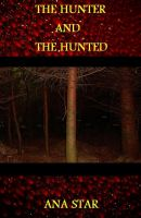 Cover for 'The Hunter And The Hunted'