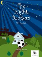 Cover for 'The Night Badgers - Play Football'