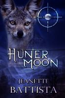 Cover for 'Hunter Moon (Volume 4 of the Moon Series)'
