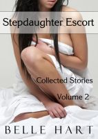 Cover for 'Stepdaughter Escort: Collected Stories, Volume 2'