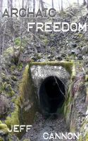 Cover for 'Archaic Freedom'