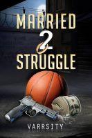 Cover for 'Married 2 Struggle'