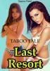 Last Resort-Taboo Tale by Sapna Patel
